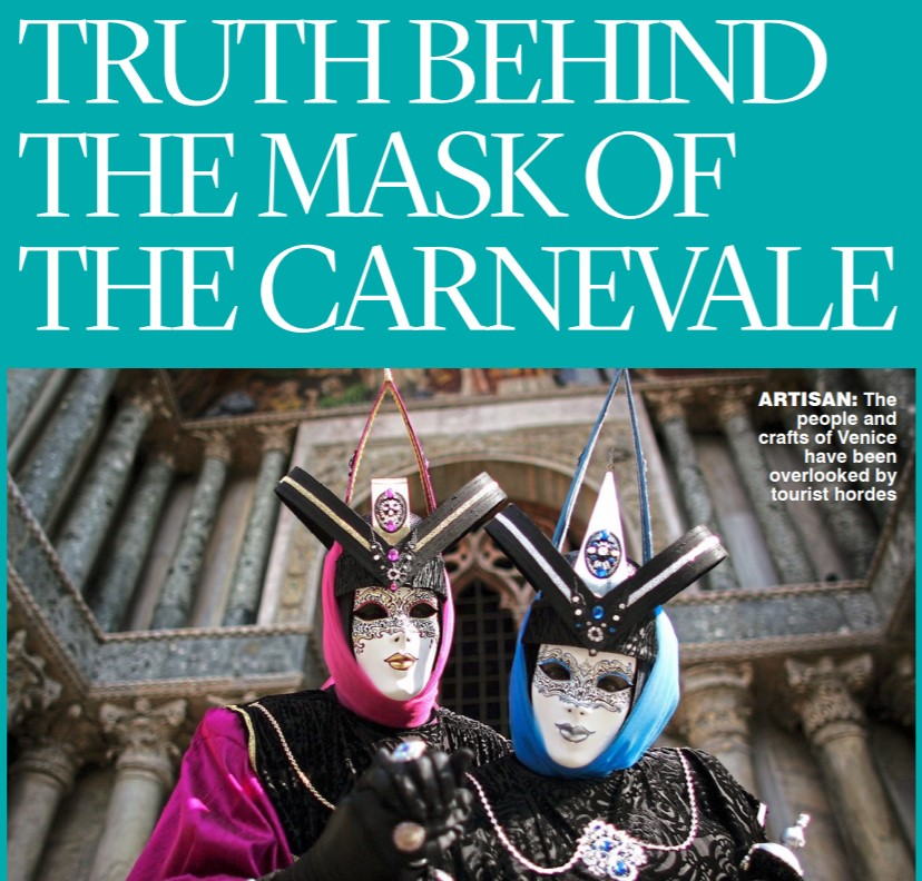 The Irish Mail On Sunday, 14.02.2016: Truth Behind The Mask Of The Carnevale